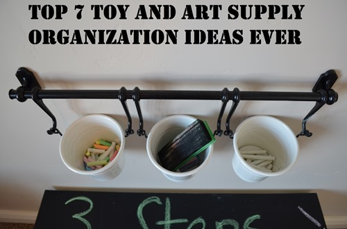Top 7 Toy And Art Supply Organization Ideas